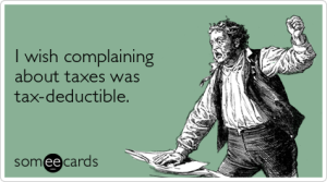 taxes-irs-complaining-tax-day-ecards-someecards
